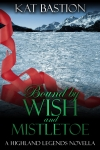 Bound by Wish and Mistletoe Cover