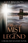 Cover for Born of Mist and Legend